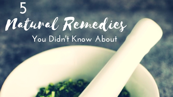 Natural Remedies you didnt know about