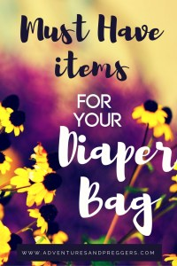 Must Have Items for your Diaper Bag. Most needed items for your baby bag that you didn't know about. Click to read more.