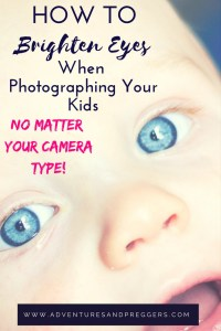 How to Brighten Eyes when Photographing your Kids- Even on a Phone! This photography secret will transform the way you photograph your kids. Learn exactly how to take bright creamy photos with bright eyes every time! Click here to discover the secret to great photos of your kids!