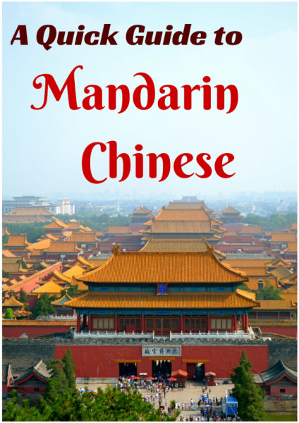 A Quick Guide to Mandarin Chinese