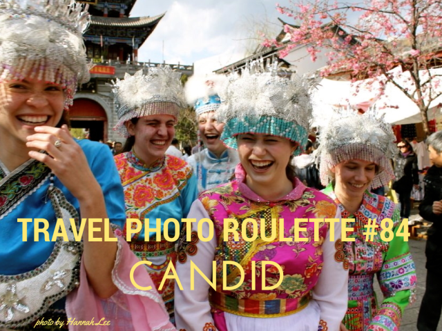 Travel Photo Roulette #84 Candid
