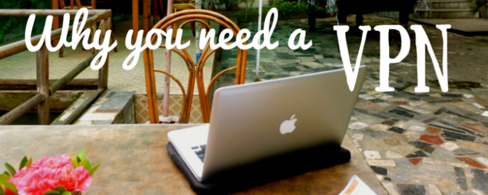 Why You Definitely Need a VPN
