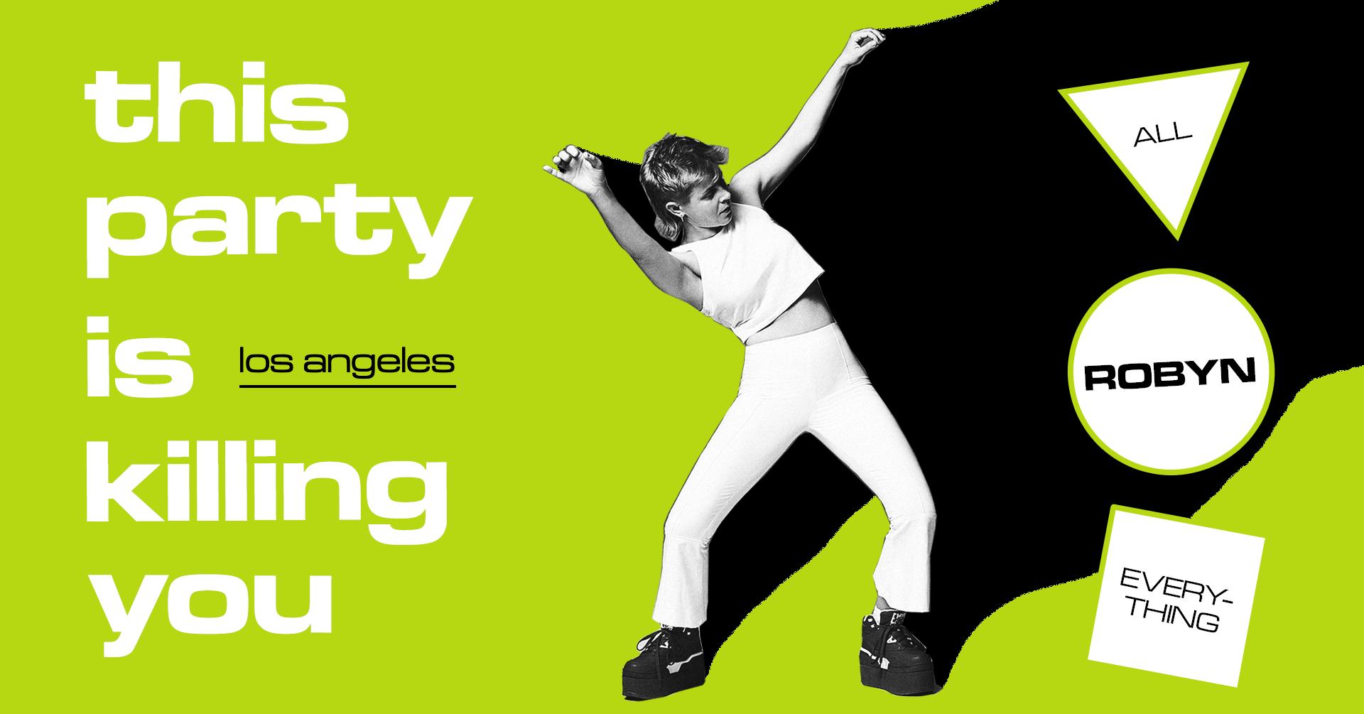 The Robyn Party @ Echopolex - Los Angeles, CA