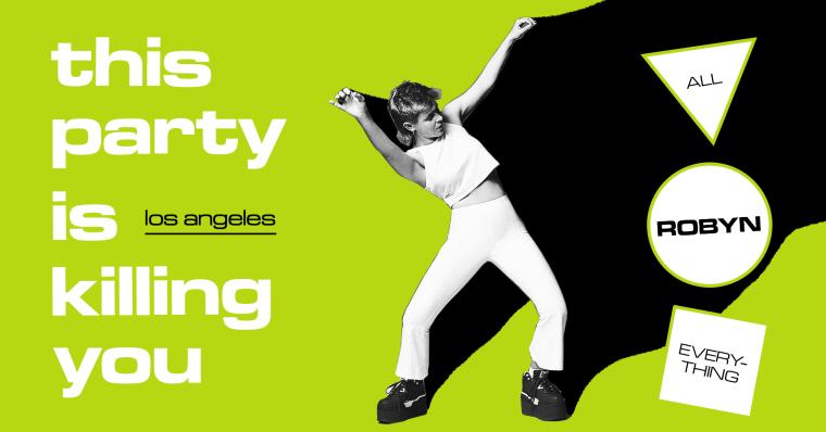 The Robyn Party @ Echopolex – Los Angeles, CA