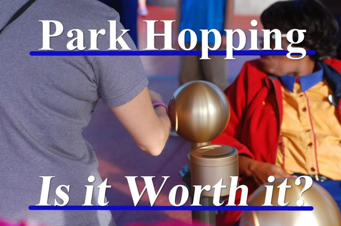 WDW Park Hopper Ticket Option | Is it Worth It?