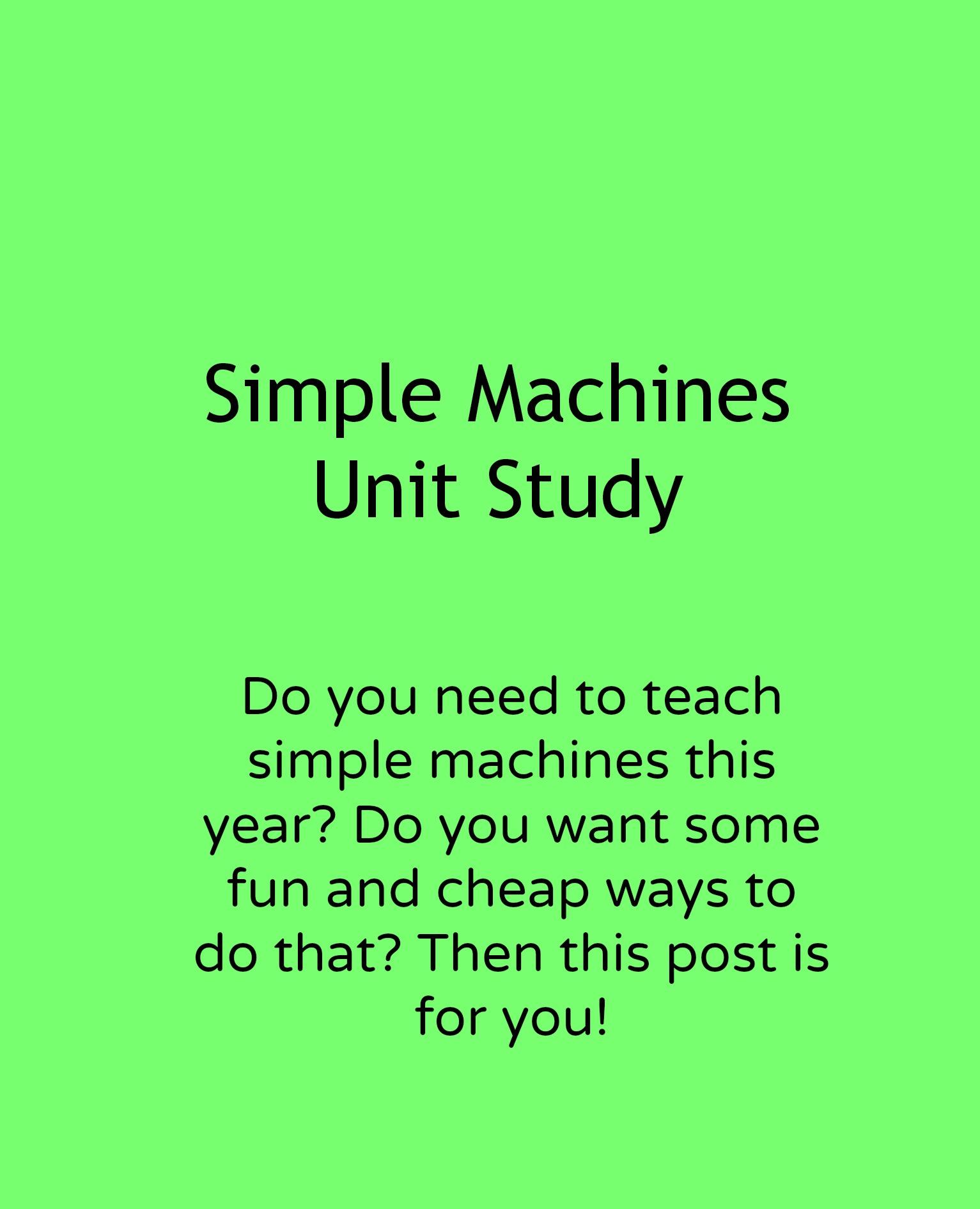 Simple Machines Unit Study