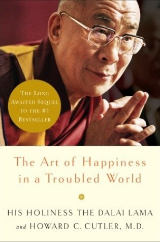 Book Review: The Art Of Happiness in a Troubled World
