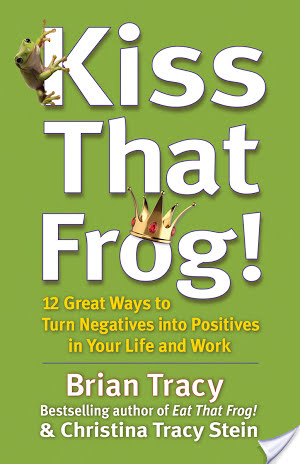 Book Review: Kiss That Frog by Brian Tracy