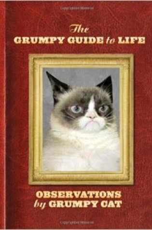 Book Review: The Grumpy Guide to Life: Observations from Grumpy Cat by Grumpy Cat