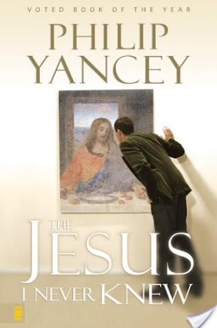 Review: The Jesus I Never Knew by Philip Yancey