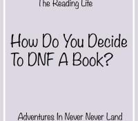 How Do You Decide To DNF A Book?