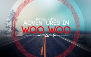 Adventures In Woo Woo