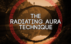 THE RADIATING AURA TECHNIQUE