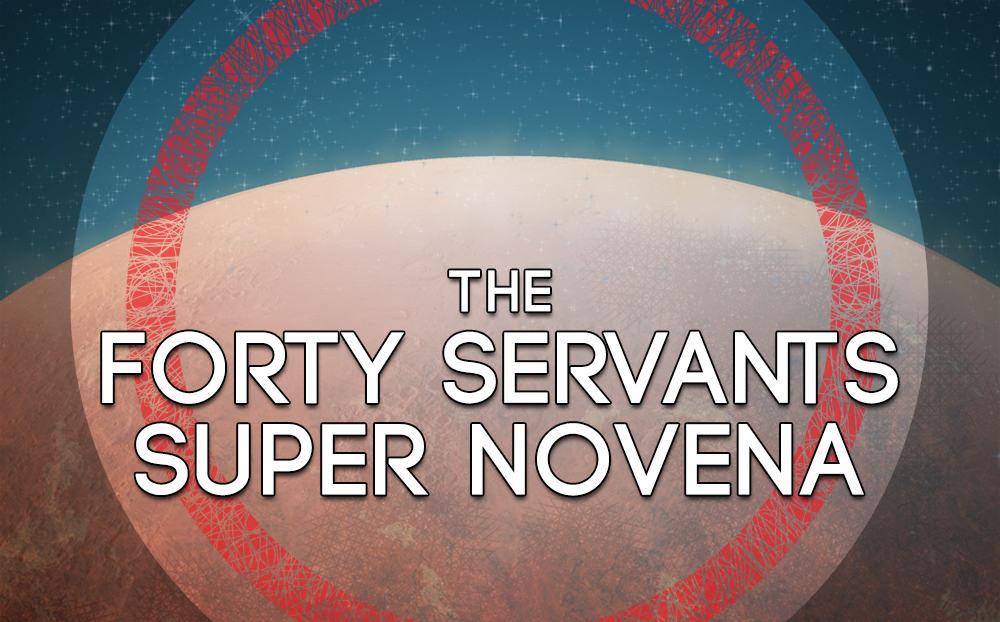 The Forty Servants Super Novena