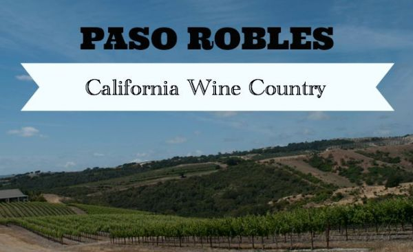 Paso Robles California wine country