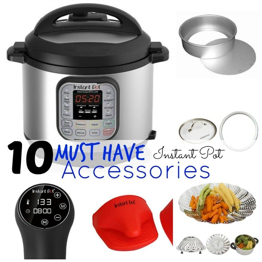 Top 10 Must Have Instant Pot Accessories Adventures Of A