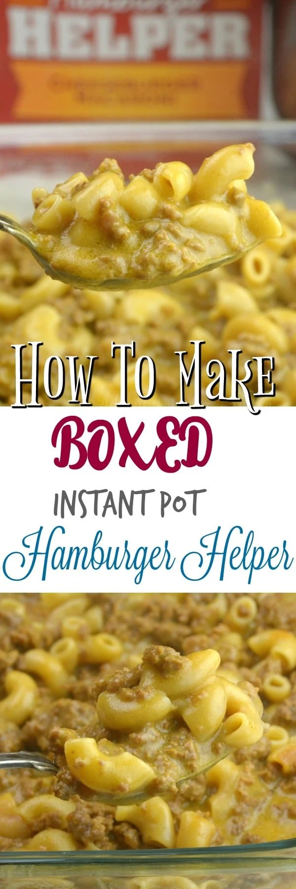 How To Make Instant Pot Boxed Hamburger Helper