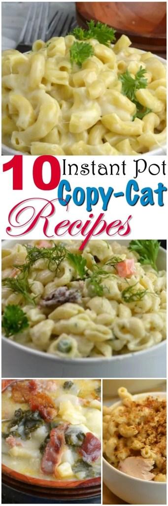 10 Instant Pot Copy Cat Recipes