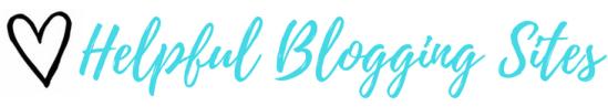 Helpful Blogging Websites