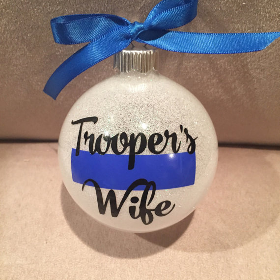 Trooper's wife ornament made by EatLiveLoveNOLA
