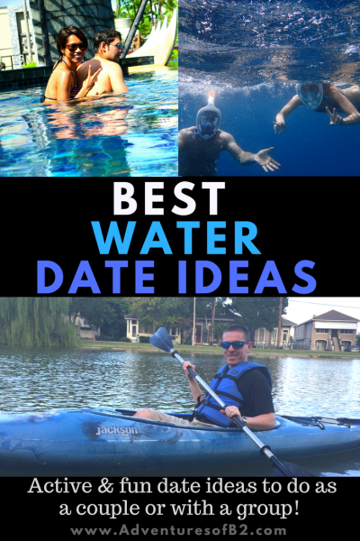 BEST water Date Ideas that have you and your partner keeping active and staying cool. - Adventures of B2