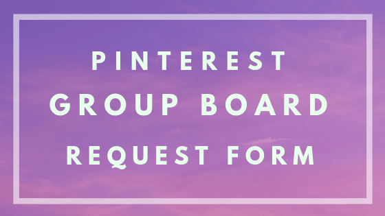 pinterest group board request form for adventures of b2. Increase your reach across pinterest and increase your audience along with engagement with these group boards