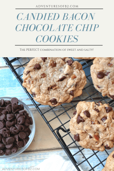 Candied Bacon Chocolate chip cookies- A delicious soft chewy cookie with candied bacon. A delightful combination of sweet and salty with the bacon and chocolate flavor. - Adventuresofb2.com #bacon #chocolate #cookies #cookierecipe