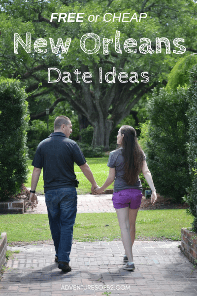 New Orleans has an abundance of fun things to do but it's even better when the new orleans date ideas are cheap or free! Here's a list of over 25 date ideas in New Orleans that you can do for under $15- adventuresofb2.com #neworleans #dateideas #budgetfriendly #cheapdateideas #couples #datenight