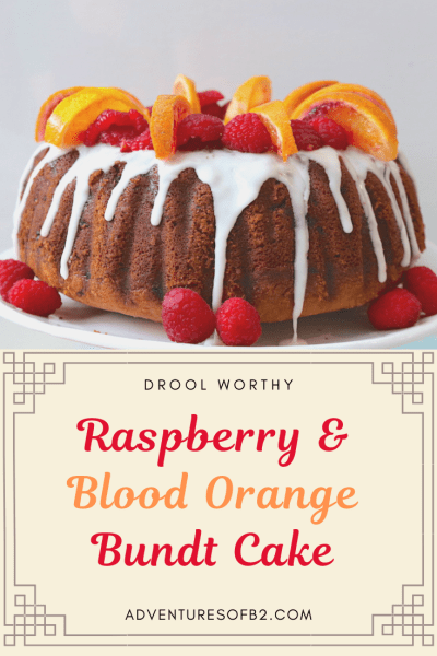 Raspberry and Blood Orange Bundt Cake is a simple yet picture worthy homemade bundt cake recipe that will have all your guest drooling! A moist bundt cake filled with flavors of sweet blood oranges and raspberries. Topped with a blood orange glaze and garnishes to take this cake recipe to the next level! - Adventuresofb2.com #bundtcake #easyrecipes #bloodorange #cake