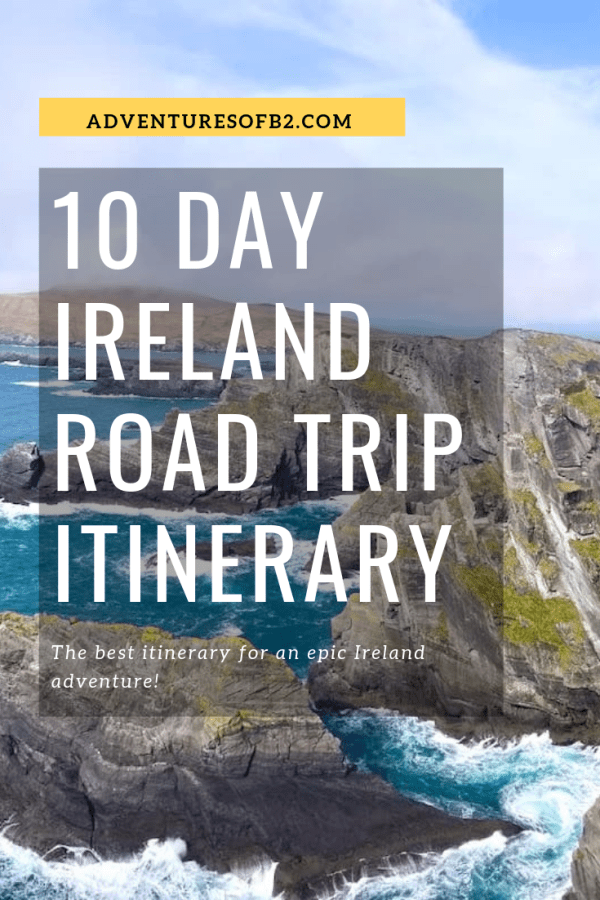 The ultimate 10 day Ireland Road Trip Itinerary where you can travel from east coast to west coast to explore all that Ireland has to offer. Tour the main attractions like the St. patrick's cathedral and Jameson distillery but also places that you may not have heard of. Get details on places to stay, places to eat and hidden gems all across Ireland! This road trip itinerary will give you a taste of all Ireland has to offer! - Adventuresofb2.com