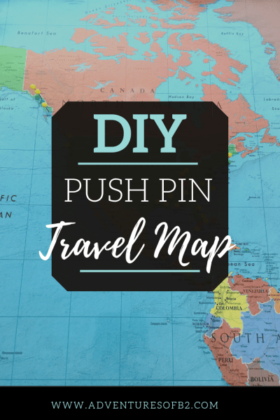 DIY push pin travel map made to track your adventures across the world. A bit more budget friendly than most travel maps. A great handmade gift for those who love adventure! - adventuresofb2.com #travelmap #adventures #worldmap