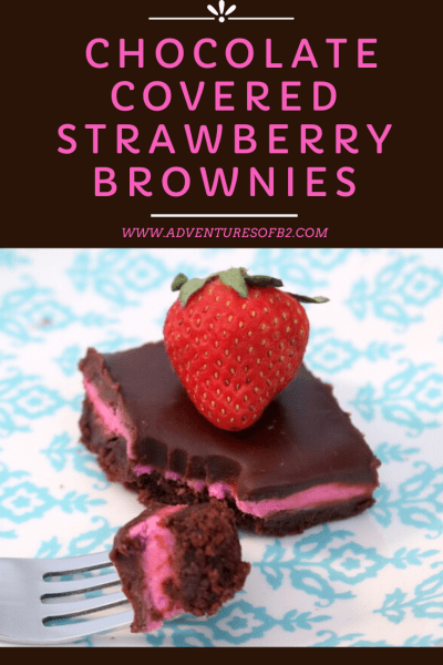 Chocolate covered strawberry brownies are your favorite combination of chocolate and strawberry. Its a fudgy brownies with strawberry filling and chocolate ganache. Its perfect for special occasions like valentines day or just sharing with friends - adventuresofb2.com #chocolate #strawberry #brownies #romantic #valentine
