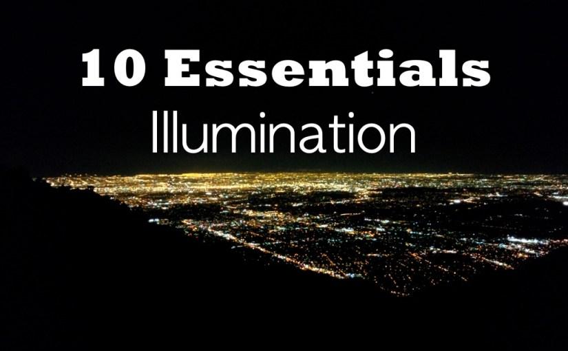 Illumination – 10 Essentials