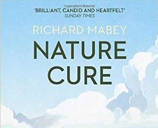 Shelf Help Review: Nature Cure by Richard Mabey