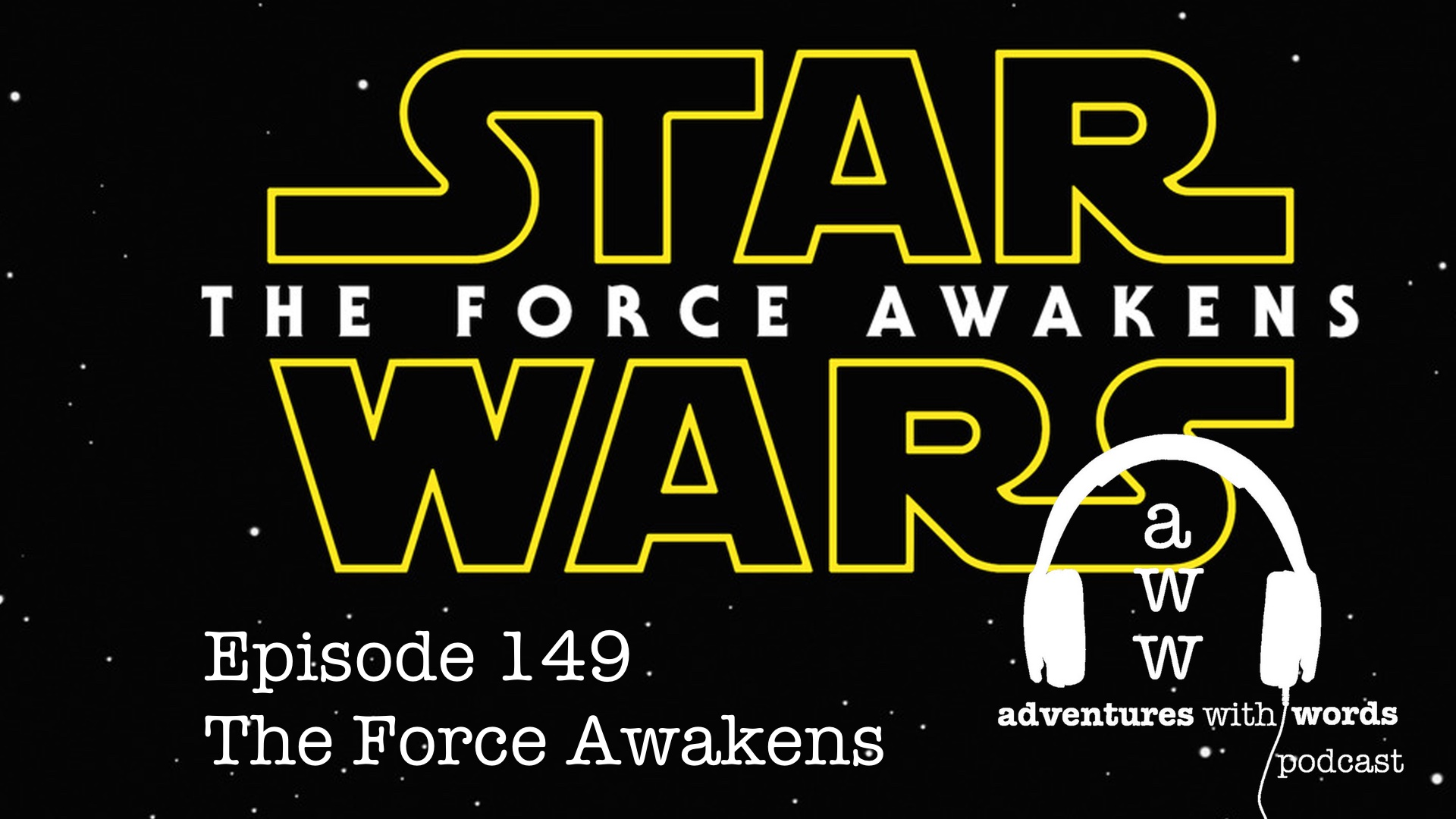 Podcast: The Force Awakens