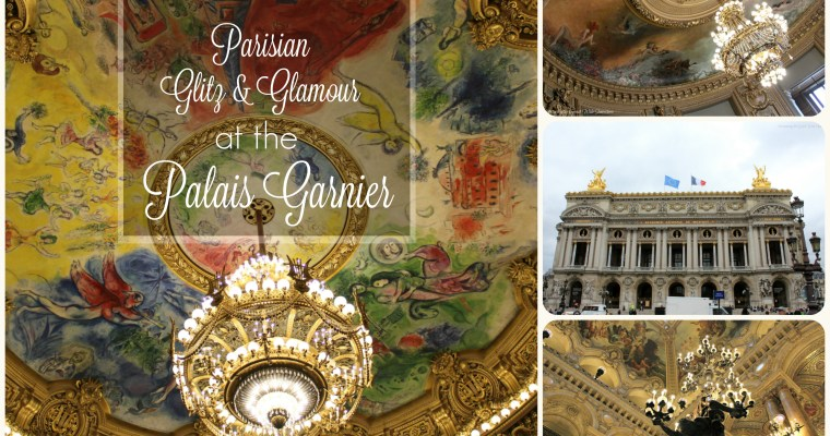 Parisian Glitz & Glamour at the Palais Garnier
