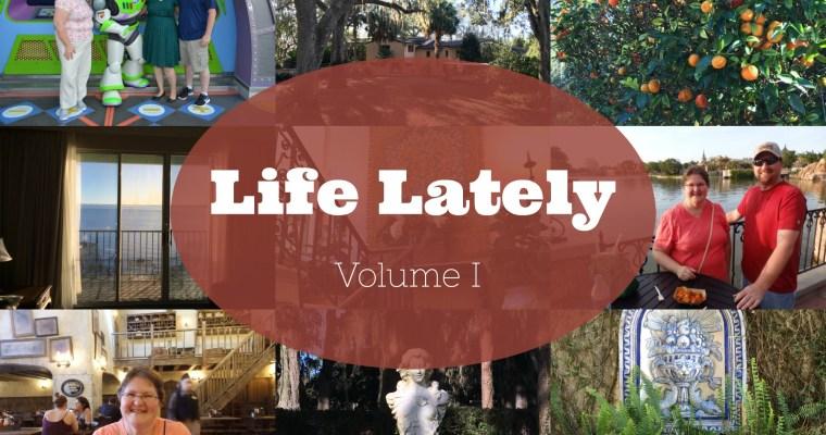 Life Lately : Volume I