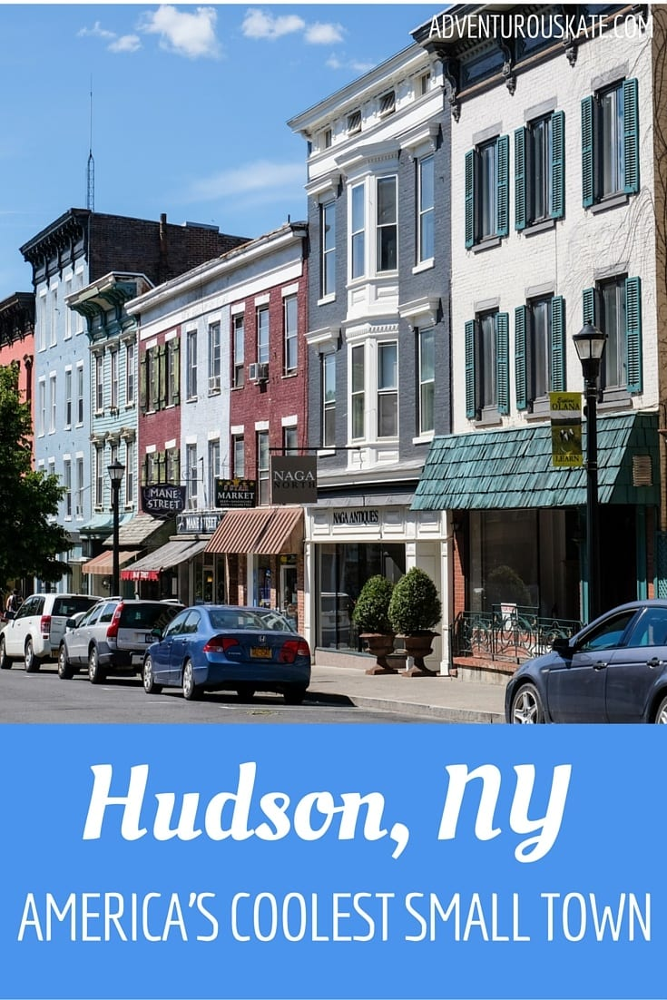 Hudson, New York: America's Coolest Small Town