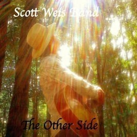 """The Other Side,"" A New Album by Scott Weis is a Spiritual &  Emotional Journey"