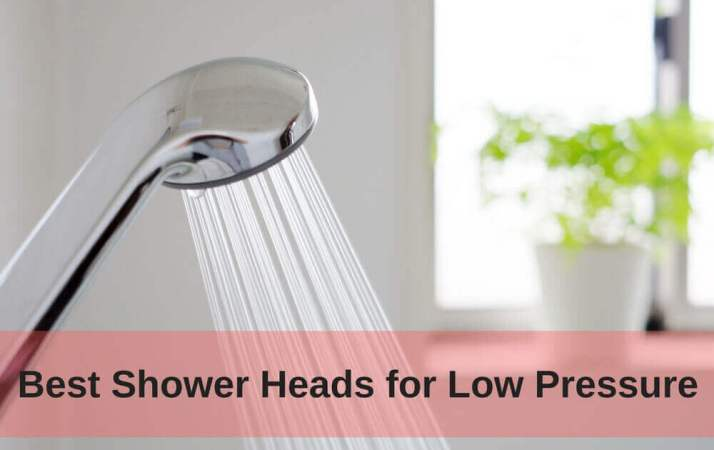 Best Shower Heads for Low Pressure