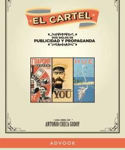 El cartel Dos siglos de publicidad y propaganda