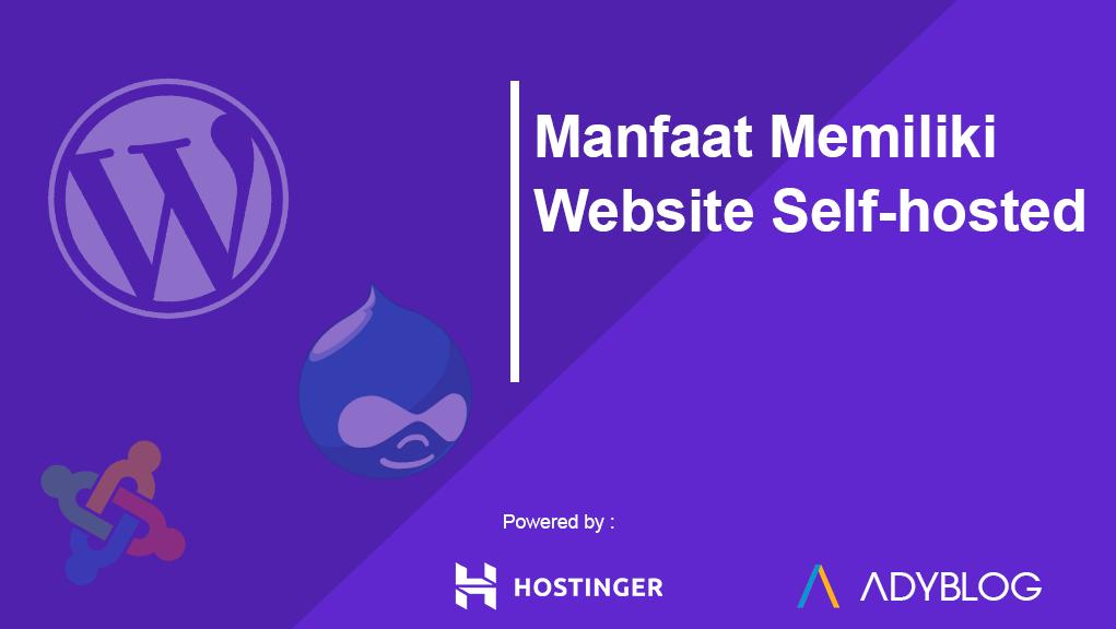 Manfaat Memiliki Website Self-hosted