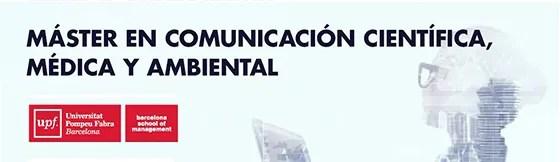 La UPF-BSM ofrece un descuento del 10 % en el Máster de Comunicación Científica, Médica y Ambiental
