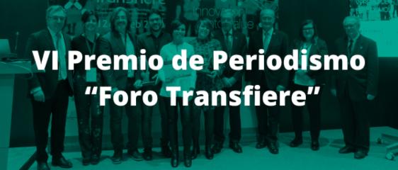 """Sexta convocatoria del Premio de Periodismo """"Foro Transfiere"""""""