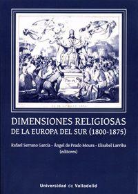 """Libro:  """"Dimensiones religiosas de la Europa del Sur  (1800-1875)""""."""