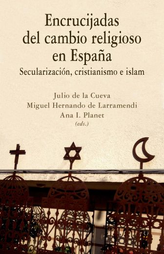 Novedad editorial: ENCRUCIJADAS DEL CAMBIO RELIGIOSO EN ESPAÑA.