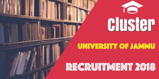 Cluster University of Jammu Recruitment 2018-19
