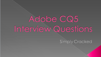 Adobe AEM CQ5 Interview Questions and Answers for Beginners