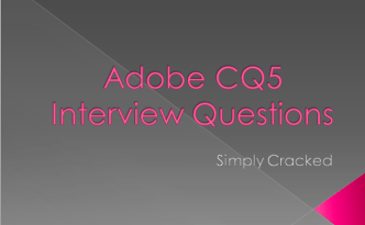 adobe cq5 interview questions simply cracked