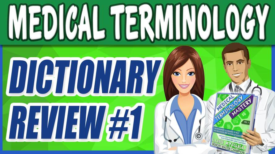 Medical Terminology Dictionary List Review 1